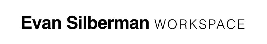 Evan Silberman WORKSPACE